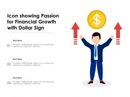 Icon Showing Passion For Financial Growth With Dollar Sign