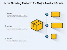 Icon Showing Platform For Major Product Goals
