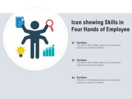 Icon Showing Skills In Four Hands Of Employee