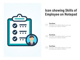 Icon Showing Skills Of Employee On Notepad