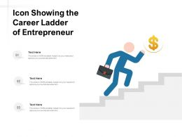 Icon Showing The Career Ladder Of Entrepreneur