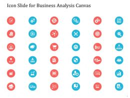 Icon Slide For Business Analysis Canvas Ppt Powerpoint Presentation Download