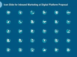 Icon Slide For Inbound Marketing At Digital Platform Proposal Ppt Summary