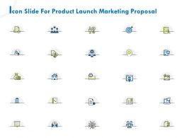 Icon Slide For Product Launch Marketing Proposal Ppt File Formats