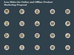 Icon Slides For Online And Offline Product Marketing Proposal Ppt Diagrams