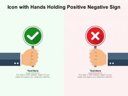 Icon With Hands Holding Positive Negative Sign