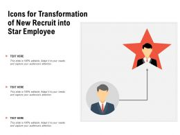 Icons For Transformation Of New Recruit Into Star Employee
