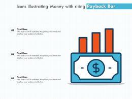 Icons Illustrating Money With Rising Payback Bar