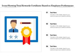 Icons Showing Total Rewards Certificate Based On Employee Performance