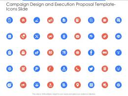 Icons Slide Campaign Design And Execution Proposal Template Ppt Powerpoint Presentation Gallery