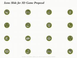 Icons Slide For 3D Game Proposal Ppt Powerpoint Presentation Summary Graphics