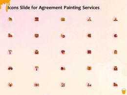Icons Slide For Agreement Painting Services Ppt Powerpoint Presentation Icon Inspiration