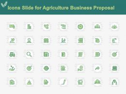 Icons Slide For Agriculture Business Proposal Ppt Powerpoint Presentation Deck
