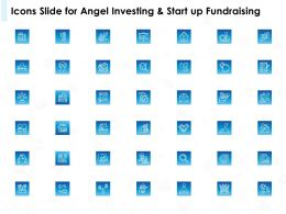 Icons Slide For Angel Investing And Start Up Fundraising Ppt Presentation Gallery