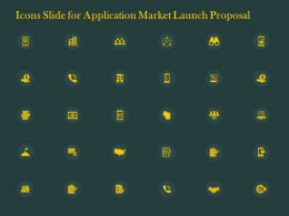 Icons Slide For Application Market Launch Proposal Ppt Powerpoint Presentation Slide