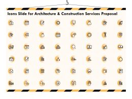 Icons Slide For Architecture And Construction Services Proposal Ppt Powerpoint Tutorials