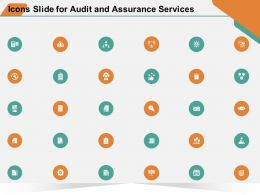 Icons Slide For Audit And Assurance Services Ppt Powerpoint Presentation Slides Topics