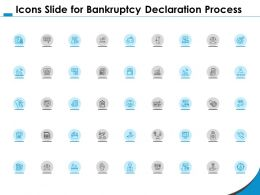 Icons Slide For Bankruptcy Declaration Process Ppt Powerpoint Presentation Summary Structure