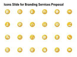 Icons Slide For Branding Services Proposal Ppt Powerpoint Presentation Portfolio
