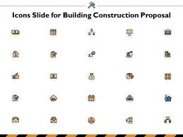 Icons Slide For Building Construction Proposal Ppt Powerpoint Presentation File Icons