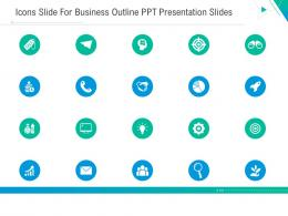 Icons Slide For Business Outline Ppt Icons