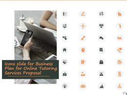 Icons Slide For Business Plan For Online Tutoring Services Proposal Ppt Powerpoint Presentation