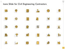 Icons Slide For Civil Engineering Contractors Ppt Powerpoint Presentation File Information