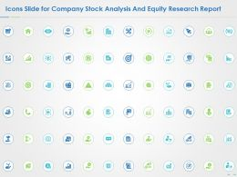 Icons Slide For Company Stock Analysis And Equity Research Report Ppt Presentation Slide