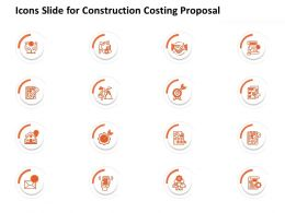 Icons Slide For Construction Costing Proposal Ppt Powerpoint Presentation Guide