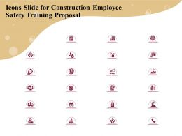 Icons Slide For Construction Employee Safety Training Proposal Ppt Icon