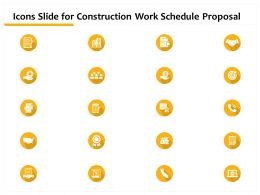 Icons Slide For Construction Work Schedule Proposal Ppt Powerpoint Presentation Template