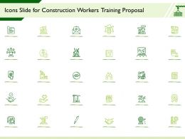 Icons Slide For Construction Workers Training Proposal Ppt Powerpoint Presentation Background Image