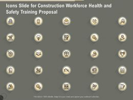 Icons Slide For Construction Workforce Health And Safety Training Proposal Ppt Gallery