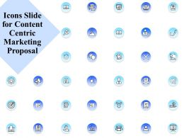Icons Slide For Content Centric Marketing Proposal Ppt Powerpoint Presentation Samples
