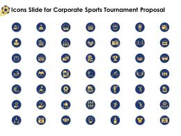 Icons Slide For Corporate Sports Tournament Proposal Ppt Powerpoint Infographic