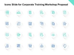 Icons Slide For Corporate Training Workshop Proposal Ppt Powerpoint Presentation Model