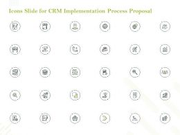 Icons Slide For CRM Implementation Process Proposal Ppt Powerpoint Layouts