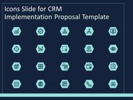 Icons Slide For CRM Implementation Proposal Template Pt Powerpoint Rules
