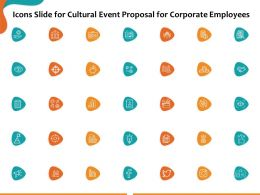 Icons Slide For Cultural Event Proposal For Corporate Employees Ppt Powerpoint Presentation Images