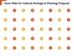 Icons Slide For Cultural Heritage And Planning Proposal Ppt File Aids