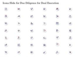 Icons Slide For Due Diligence For Deal Execution Ppt Ideas