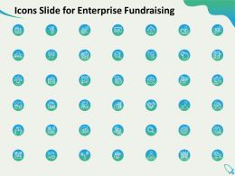 Icons Slide For Enterprise Fundraising Ppt Powerpoint Presentation Introduction