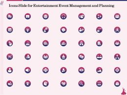 Icons Slide For Entertainment Event Management And Planning Ppt Powerpoint Presentation Outline
