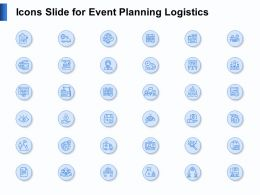 Icons Slide For Event Planning Logistics Ppt Powerpoint Presentation Visual Aids