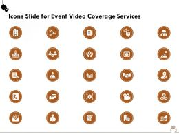 Icons Slide For Event Video Coverage Services Ppt Powerpoint Presentation Gallery Layouts