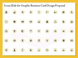 Icons Slide For Graphic Business Card Design Proposal Ppt Layouts