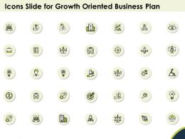 Icons Slide For Growth Oriented Business Plan Ppt Powerpoint Presentation Good