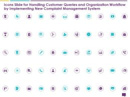 Icons Slide For Handling Customer Queries And Organization Ppt Layouts