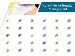 Icons Slide For Hospital Management Hospital Management Ppt Professional Files