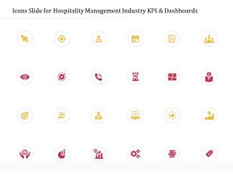 Icons Slide For Hospitality Management Industry KPI And Dashboards Ppt Powerpoint Presentation Ideas